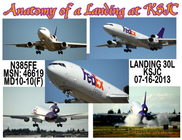 "McDonnell Douglas DC-10 (N385FE) - ""Anatomy of a Landing at KSJC"""